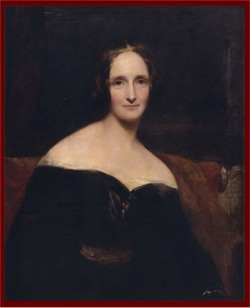 Mary Shelley, author of the novel Frankenstein