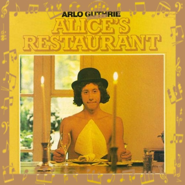 Alice's Restaurant by Arlo Gutherie
